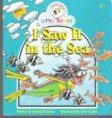 I Saw It in the Sea : Cocky's Circle Little Books : Kid's Book