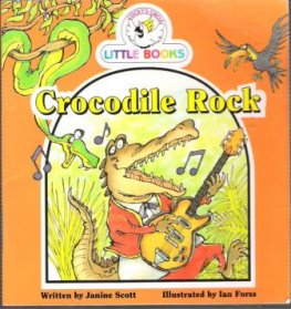 Crocodile Rock : Cocky's Circle Little Book : Kid's Early Reader