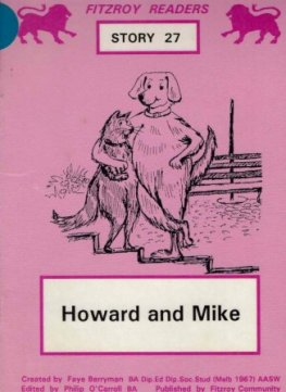 BERRYMAN, Faye : #27 Howard and Mike : Fitzroy Readers