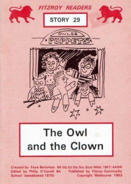 BERRYMAN, Faye : #29 The Owl and the Clown : Fitzroy Readers