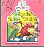 A Spider in the Kitchen : Cocky's Circle Little Books : Kid's