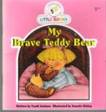 My Brave Teddy Bear : Cocky's Circle Little Books : Early Reader