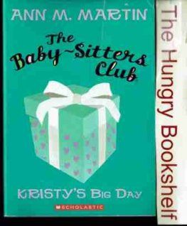 MARTIN Ann M #6 Kristy's Big Day PB Book Baby Sitters