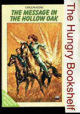 * KEENE, Carolyn : Nancy Drew #9 Message in the Hollow Oak SC