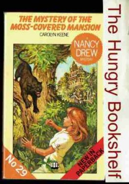 * KEENE, Carolyn Nancy Drew #29 Mystery of Moss Covered Mansion
