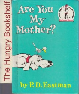 * DR SEUSS : Are You My Mother? PD Eastman Hardcover