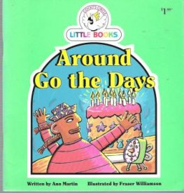 Around Go The Days : Cocky's Circle Little Books : Early Reader