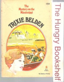 * KENNY, Kathryn : Trixie Belden #15 Mystery on the Mississippi