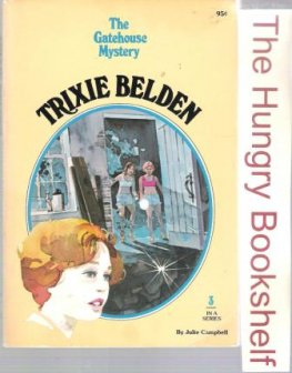 * CAMPBELL, Julie Trixie Belden #3 The Gatehouse Mystery Cameo