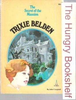 CAMPBELL, Julie : Trixie Belden #1 The Secret of the Mansion SC