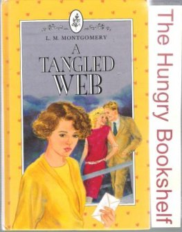 MONTGOMERY, L.M : A Tangled Web HC Yellow Cover Laminate Book