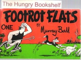 * BALL, Murray : Footrot Flats #1 : Softcover Large Cartoon Book