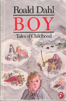 DAHL, Roald : Boy Tales of Childhood : Softcover Autobiography