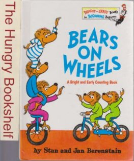 * DR SEUSS : Bears on Wheels Early Counting Book : Hardco