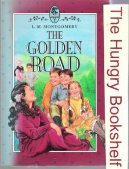 MONTGOMERY, L.M : The Golden Road : SC Bluegum Edition Book