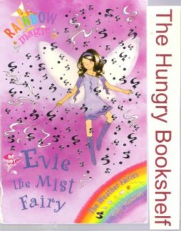 * MEADOWS, Daisy : Evie the Mist Fairy #12 Rainbow Magic Book