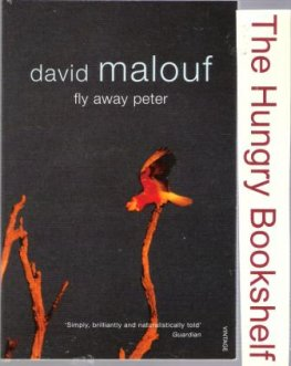 * MALOUF, David : Fly Away Peter : Vintage Classic Australian