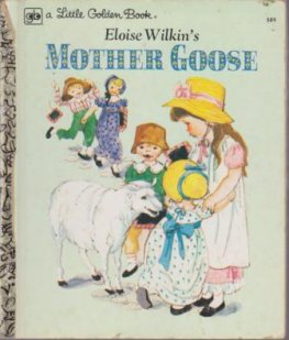* Eloise Wilkin's Mother Goose Hardcover #589 Little Golden Book