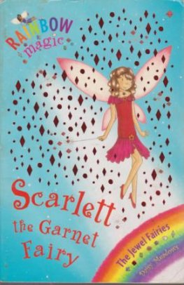 MEADOWS, Daisy : Scarlett the Garnet Fairy #23 : Rainbow Magic