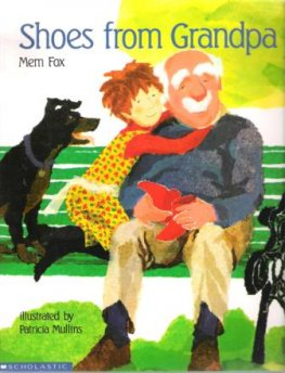 FOX, Mem : Shoes From Grandpa : Softcover Kid's Picture Book