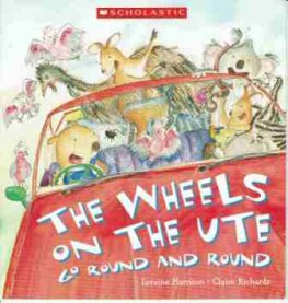 HARRRISON Loraine : The Wheels on the Ute Go Round and Round SC
