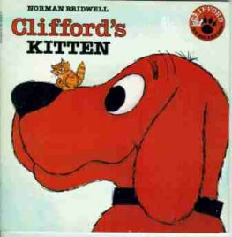 BRIDWELL Norman : Clifford's Kitten : Kid's Picture Book