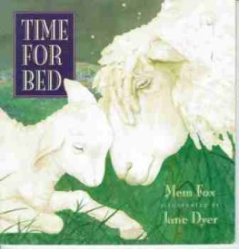 FOX, Mem : Time for Bed Illustrated Jane Dyer SC Picture Book