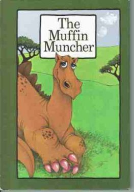 COSGROVE, Stephen : The Muffin Muncher : HC Serendipity Book