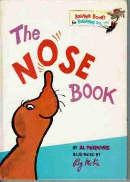 DR SEUSS : The Nose Book : Al Perkins : HC Kid's Book