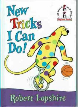DR SEUSS : New Tricks I Can Do : Robert Lopshire HC Kid's Book