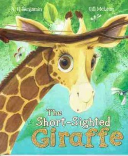 "BENJAMIN A.H : The Short-Sighted Giraffe "" Gill McLean : SC Book"