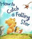 HOWARTH Heidi Daniel : How to Catch a Falling Star : SC Book