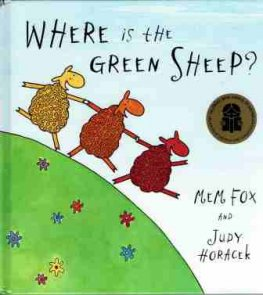 FOX, Mem : Where is the Green Sheep : illustrated Judy Horacek