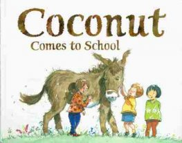 DOHERTY Berlie : Coconut Comes to School : SC Kid's Picture Book