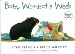 FRENCH, Jackie : Baby Wombat's Week : SC Kid's Picture Book