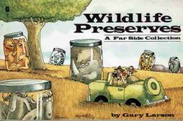 LARSON, Gary : Wildlife Preserves - The Far Side - Small SC Book