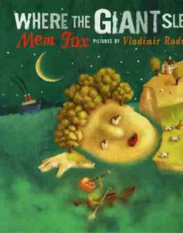 FOX, Mem : Where the Giant Sleeps : SC Kid's Picture Book