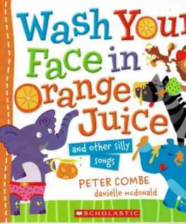 COMBE Peter : Wash Your Face in Orange Juice : Danielle McDonald