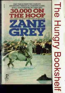 GREY Zane - 30,000 on the Hoof - PB Western Book