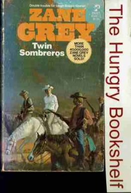 GREY Zane - Twin Sombreros - PB Western Book