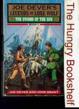 * DEVER, Joe : Legends of Lone Wolf #3 The Sword of the Sun : SC