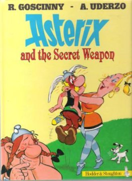 * ASTERIX and the Secret Weapon 32 Goscinny Uderzo Graphic Comic