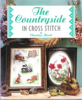 The Countryside in CROSS STITCH : Christina Marsh SC Book