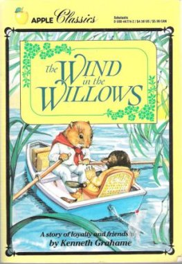 GRAHAME, Kenneth : The Wind in the Willows : Classic Book