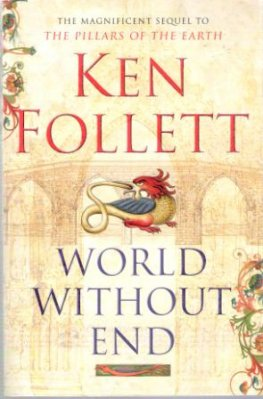 FOLLETT, Ken : World Without End : Sequel Pillars of Earth SC