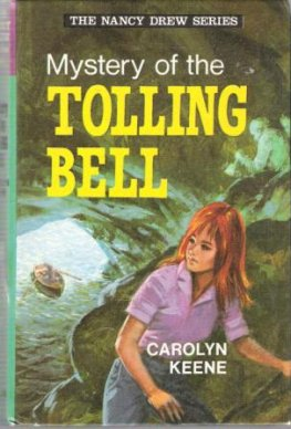 KEENE, Carolyn : Nancy Drew #19 Mystery of Tolling Bell HC