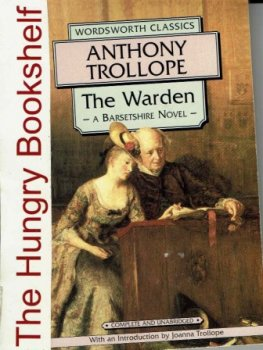 TROLLOPE Anthony : The Warden : Barsetshire : SC Classic Book