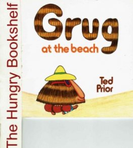 GRUG at the beach : Ted Prior : SC : 1983 edition