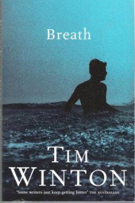 WINTON, Tim : Breath : Paperback Book : Australian Literature