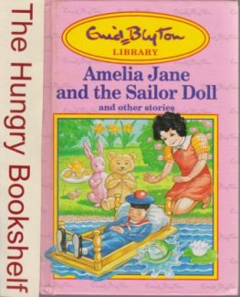 BLYTON, Enid : Amelia Jane and the Sailor Doll : HC Book 1991
